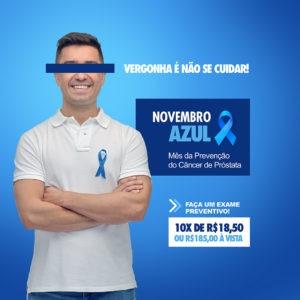 Novembro Azul: vergonha é não cuidar da saúde!